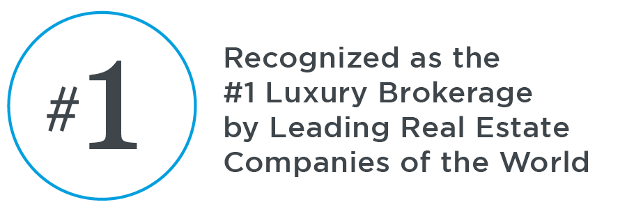 Recognized as #1 Luxury Real Estate Brokerage